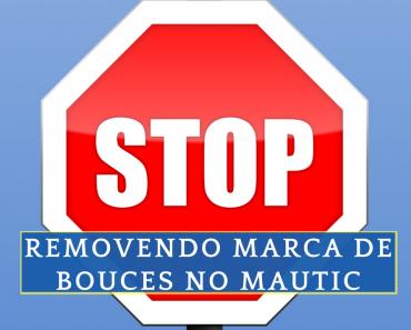 Mautic Bounces - Como remover a marca de NÃO CONTACTE em massa